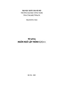 Bài giảng Ngôn ngữ lập trình C/C++ - Phạm Hồng Thái