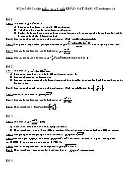 Một số đề Ôn tập kiểm tra 1 tiết Khảo sát hàm số (Nâng cao)