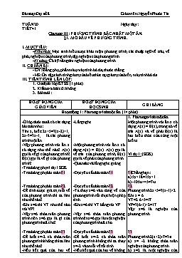 Giáo án Đại số 8 từ tuần 20 đến tuần 25 - Nguyễn Phước Tài