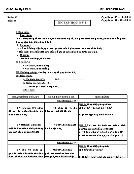Giáo án Đại số 8 - Tuần 17 - Tiết 39: Ôn tập học kì I - Đỗ Thị Hằng
