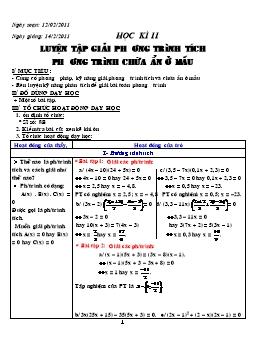 Giáo án dạy chiều Toán lớp 8 - Học kì II: Luyện tập giải phương trình tích - Phương trình chứa ẩn ở mẫu