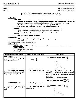 Giáo án Hình học 9 - Tiết 6: Tỉ số lượng giác của góc nhọn (tt) - Lê Thị Kiều Thu