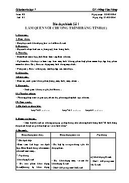 Giáo án Tin học 7 - Tiết 3 - Bài thực hành số 1: Làm quen với chương trình bảng tính - Nông Văn Vững