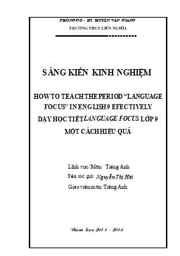 Sáng kiến kinh nghiệm - Dạy học tiết Language focus lớp 9 một cách hiệu quả - Nguyễn Thị Hải