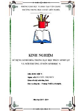 Sáng kiến kinh nghiệm - Sử dụng sơ đồ hóa trong dạy học phần sinh vật và môi trường ở môn Sinh học 9 - Nguyễn Thị Thủy