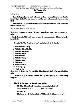 Giáo án Ngoài giờ lên lớp Lớp 6 - Chủ đề: Tìm hiểu về lịch sử, truyền thống quê hương Sông Đốc - Phạm Văn Khởi