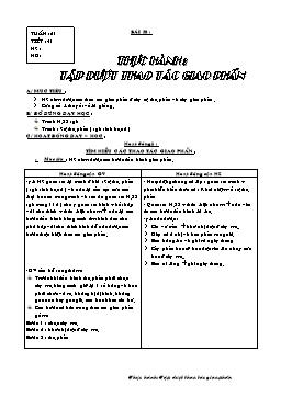 Giáo án Sinh học Lớp 9 - Tiết 41: Thực hành: Tập dượt thao tác giao phấn