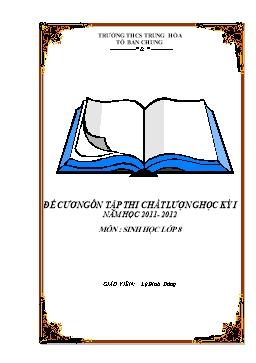 Đề cương ôn tập thi chất lượng học kỳ I năm học 2011- 2012 - Môn Sinh học Lớp 8 - Lý Đình Dũng