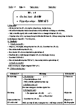 Giáo án Âm nhạc Khối 6 - Tiết 14: Ôn bài hát: Đi cấy - Tập đọc nhạc: TĐN số 5