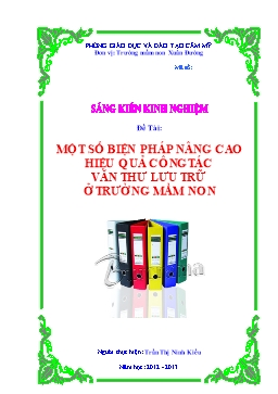 Một số biện pháp nâng cao hiệu quả công tác văn thư lưu trữ ở trường Mầm non - Trần Thị Ninh Kiều